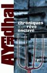 ayerdhal_-_chroniques_d_un_reve_enclave_-_couverture_01.png